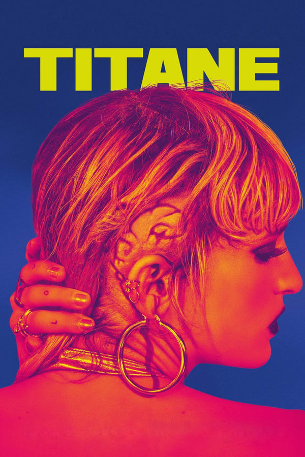 Read more about the article Titane (2021) | Download FRENCH Movie
